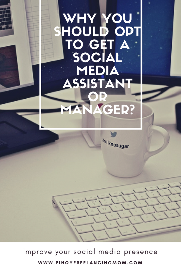 Why You Should Opt to get a Social Media Assistant or Manager?