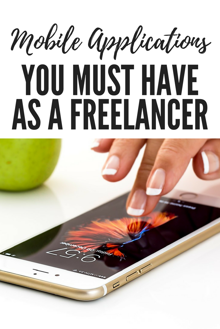 9 Mobile Applications You Must Have as a Freelancer